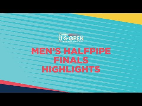 2019 Burton U·S·Open Men?s Halfpipe Finals - Highlights
