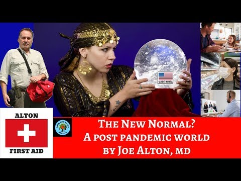 The New Normal? A Post Pandemic World by Dr. Alton