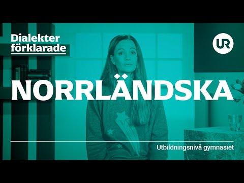 Norrländska förklarad | SVENSKA | Gymnasienivå