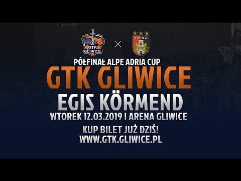 Półfinał Alpe Adria Cup: GTK Gliwice - Egis Körmend