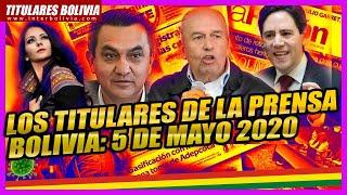 ???? LOS TITULARES DE BOLIVIA ????????? 5 DE MAYO 2020 ????