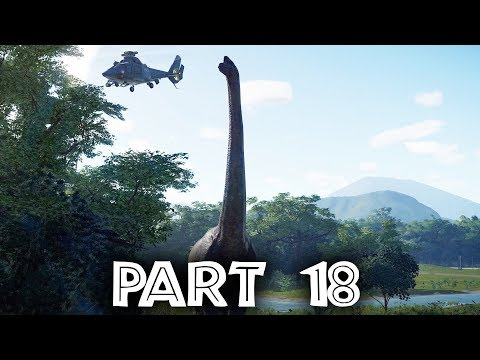 Jurassic World Evolution Gameplay Walkthrough Part 18 - BIGGEST DINOSAUR IN THE GAME