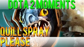 Dota 2 Moments - Quill Spray Please