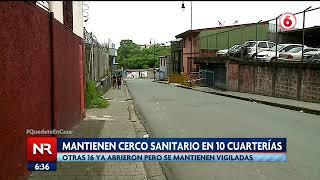 Mantienen cerco sanitario en 10 cuarterías de San José