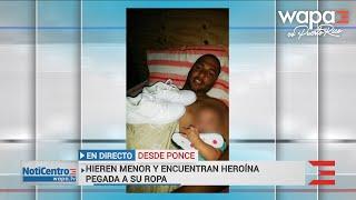 Revelan valor de heroína encontrada en ropa de niño baleado en Ponce