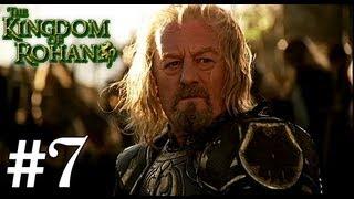 Прохождение Third Age:Total War [Rohan] #7 - Силы Света сильнее !