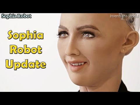 Sophia Robot Update - Best AI Robot From Hanson Robotics