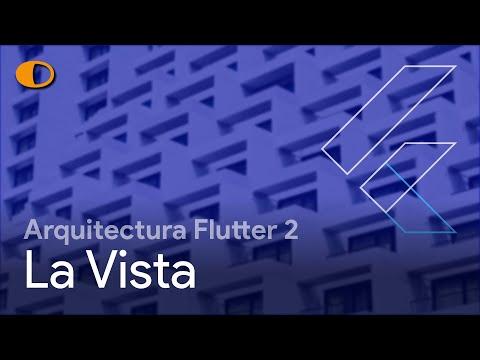 Arquitectura Flutter 2: La Vista