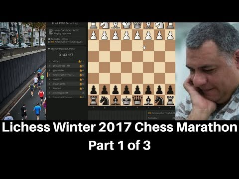 Berserk! Lichess Winter 2017 Chess Marathon : Part 1 of 3