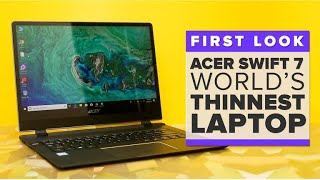Acer Swift 7 first look: 'The world's thinnest laptop,' Acer reckons