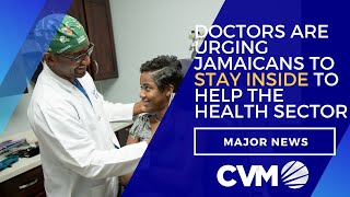 Doctors Urge Public To Stay Inside To Prevent The Risk Of Burdening Health Sector | News  | CVMTV