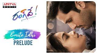 Emito Idhi Lyrical Prelude  | Rang de Song | Nithiin, Keerthy Suresh | Venky Atluri  | DSP - ADITYAMUSIC