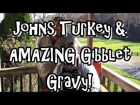 John Cooks Turkey With his AMAZING Giblet Gravy!