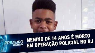Menino de 14 anos é morto durante operação policial no RJ | Primeiro Impacto (19/05/20)