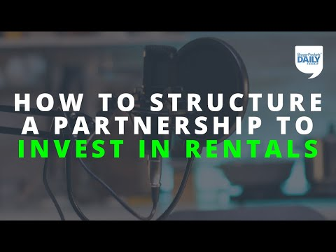 How to Best Structure a Partnership for Investing in Rental Properties | Daily Podcast 184