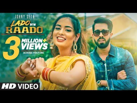 LADO VS RAADO-Johny Seth Mp3 Song Download And Video