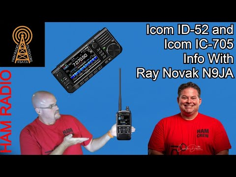 Icom ID-52 and IC-705 Info with Ray Novak N9JA LIVE!