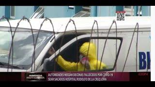 Autoridades niegan decenas fallecidos por Covid-19 sean sacados hospital Rodolfo de la Cruz Lora