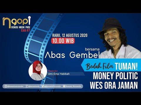 "BEDAH FILM "" TUMAN! MONEY POLITIC WES ORA JAMAN "" || NGOPI EPISODE #7"