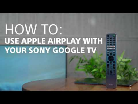 How To: Use Apple Airplay with your Sony Android or Google TV
