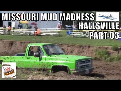 MISSOURI MUD MADNESS AT HALLSVILLE FAIRGROUNDS MUD RACES JUNE 2018 - PART 03