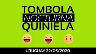 Tombola y Quiniela nocturna 22/05/2020 [MONTEVIDEO - URUGUAY]