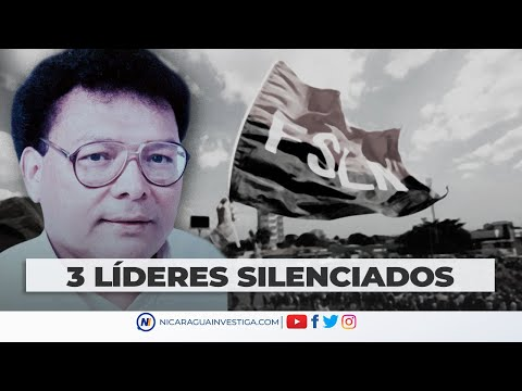 TRES LÍDERES SILENCIADOS por el FSLN
