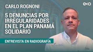 Gobierno reconoce que hay que perfeccionar auditorías de Panamá Solidario  | RadioGrafía