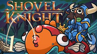 Shovel Knight [Part 1] - Coxpletin' It!