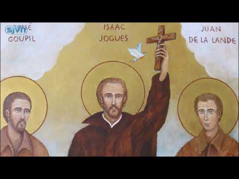 Ngay 19.10 Thánh Isaac Jogues Jean Brebeuf và các bạn tử đạo Bắc Mỹ