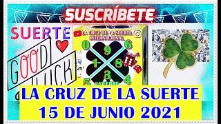 La Cruz de la Suerte Para Hoy 15 de Junio 2021