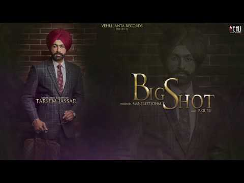BIG SHOT LYRICS - Tarsem Jassar | Turbanator