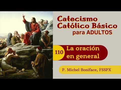110 La oración en general   Catecismo católico básico