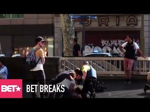 14 Killed In Barcelona Terrorist Attack - BET Breaks
