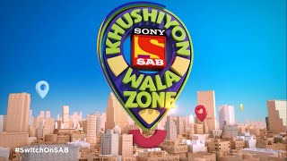 Khushiyon Wala Zone | New Episodes start from 13th July | #SwitchOnSAB - SABTV