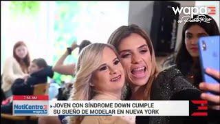 Modelo con síndrome Down brilla en la Semana de la Moda en Nueva York