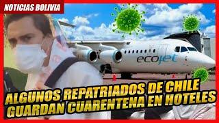 ???? Repatriados de Chile guardan cuarentena en alojamientos temporales ????