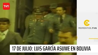 Momentos TVN - Luis García Meza asume el poder en Bolivia