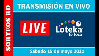 Loteka en vivo ? Sábado 15 de mayo – 7:55 PM.