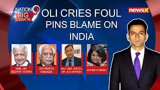 Oli cries foul, pins blame on India | NewsX - NEWSXLIVE