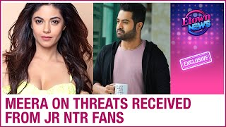 Meera Chopra on hatred, death and rape threats she received from Jr NTR fans | Exclusive - ZOOMDEKHO