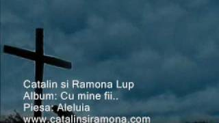 Aleluia - Catalin si Ramona Lup