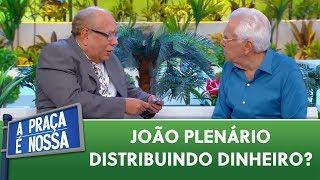Que história é essa João Plenário | A Praça é Nossa (21/05/20)