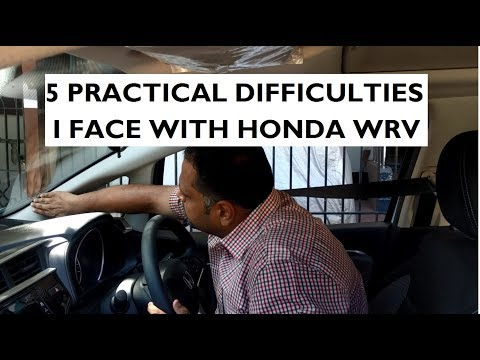 5 Practical Difficulties I Face With My Honda WRV