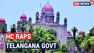HC Raps Telangana Govt For Conducting Only 545 COVID-19 Tests Per Million People, Seeks Report - IBNLIVE