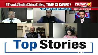 Track 2 India-China talks on | Time Xi caved in? | NewsX - NEWSXLIVE