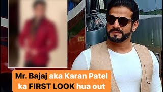 Kasautii Zindagii Kay | Karan Patel REVEALS his new look as Mr. Bajaj | Take a look | TellyChakkar - TELLYCHAKKAR