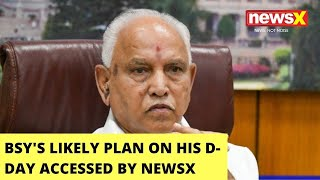BSY's Likely Plan On His D-Day Accessed | Biggest Scoop On BSY Exit Buzz | NewsX - NEWSXLIVE