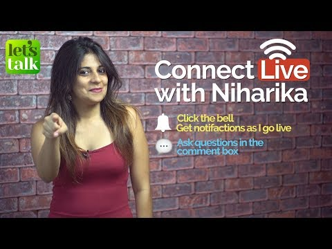 🔴 Connect LIVE with Niharika - Ask your doubts
