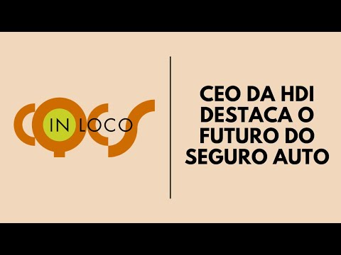 Imagem post: CEO da HDI destaca o futuro do Seguro Auto